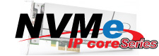 [ NVMe IP core ] New additional features are released
